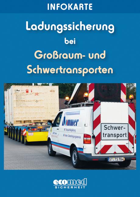 Infokarte Ladungssicherung Großraum- u. Schwertransporte