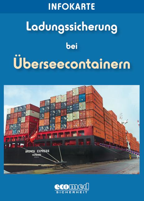 Infokarte Ladungssicherung bei Überseecontainern